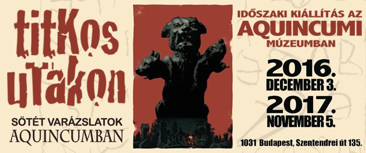 Titkos utakon – Sötét varázslatok Aquincumban