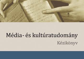 245_mediaeskulturtudomany_kezikonyv__b1_rgb_500px.1527253201.thumb