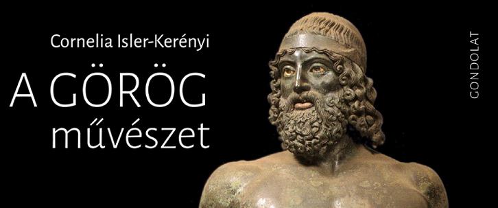 Cornelia Isler-Kerényi: A görög művészet